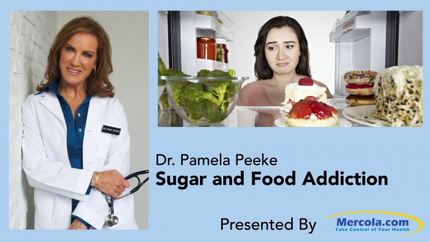 Dr. Mercola and Dr. Peeke Discusses Sugar and Food Addiction